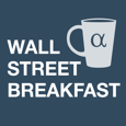 Wall Street Breakfast picture